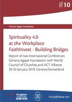 中国基督徒系列10: 工作场所的灵性4.0和信仰投资 - 建立桥梁:2019年圣商大会报告